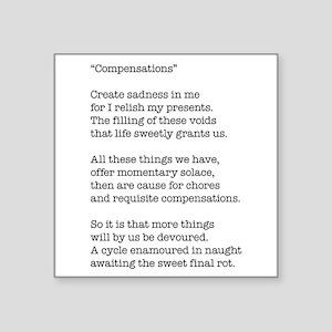 Compensations A Poem By Joe Monica Square Sticker