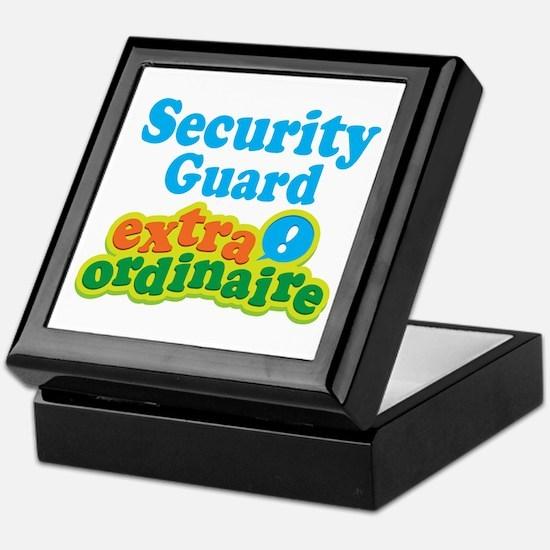 Security Guard Extraordinaire Keepsake Box