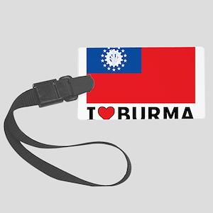 I Love Burma Large Luggage Tag