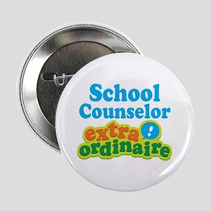 "School Counselor Extraordinaire 2.25"" Button"