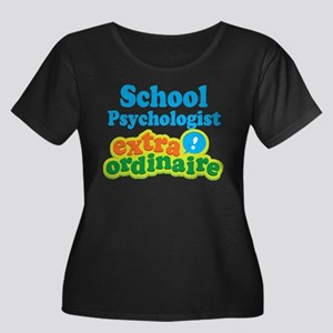 School Psychologist Extraordinaire Women's Plus Si