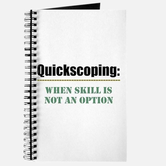 Quickscoping Journal