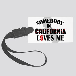 Somebody In California Large Luggage Tag