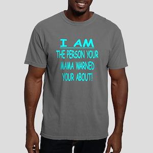 Blk_Person_Mama_Warned_A Mens Comfort Colors Shirt