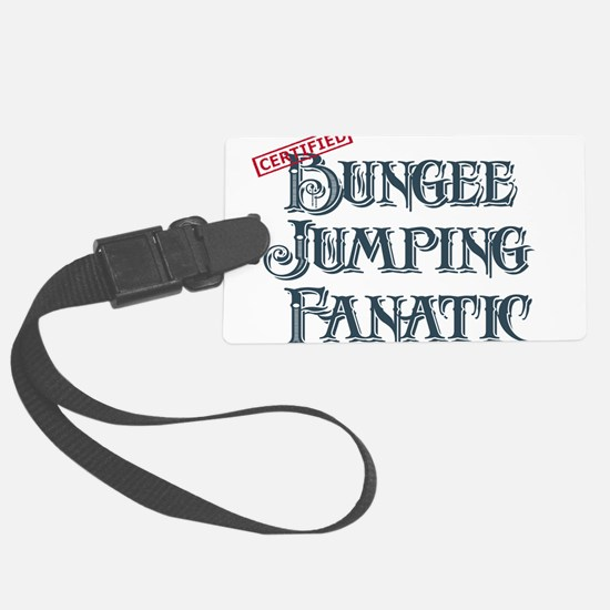 Bungee Jumping Fanatic Luggage Tag