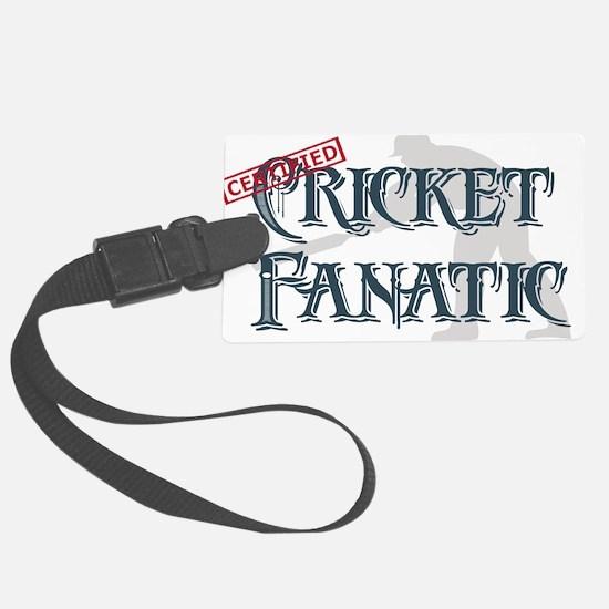Cricket Fanatic Luggage Tag
