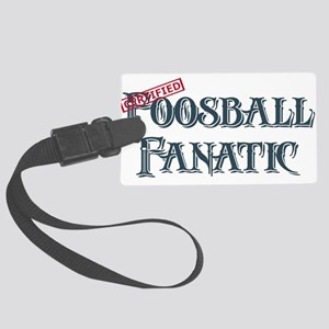 Foosball Fanatic Large Luggage Tag