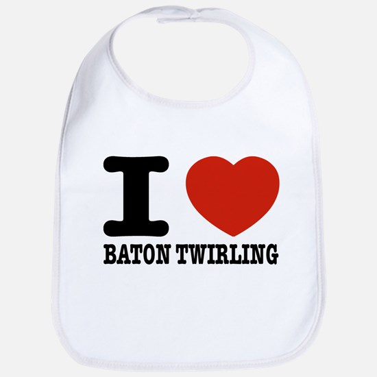 I love Baton Twirling Bib