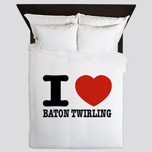 I love Baton Twirling Queen Duvet
