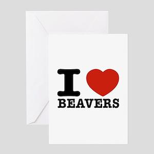 I love Beavers Greeting Card