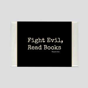 Fight Evil, Read Books Rectangle Magnet