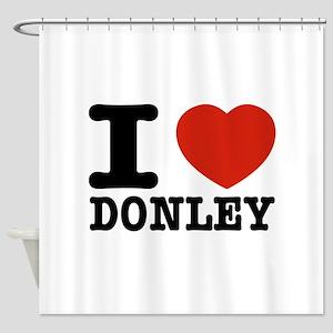 I love Donley Shower Curtain