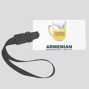 Armenian Drinking Team Large Luggage Tag