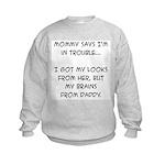 Trouble Kids Sweatshirt