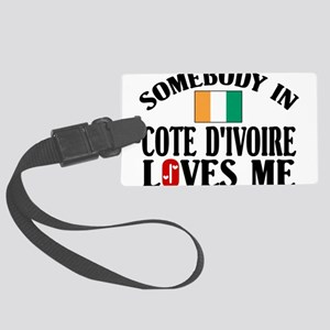 Somebody In Cote d'Ivoire Large Luggage Tag