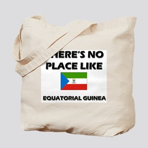 There Is No Place Like Equatorial Guinea Tote Bag