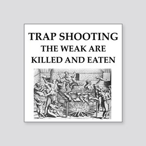 "trap shooting Square Sticker 3"" x 3"""