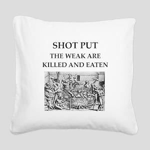 shot put Square Canvas Pillow