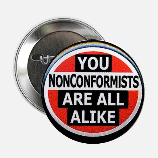 """2.25"""" Nonconformists Button (10 pack)"""