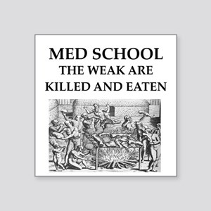 "med,school Square Sticker 3"" x 3"""