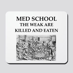 med,school Mousepad