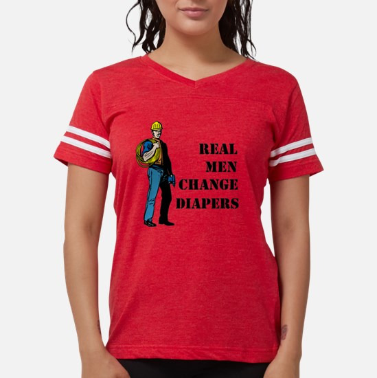 Real Men Change Diapers Womens Football Shirt
