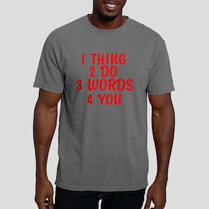 1 Thing 2 Do Mens Comfort Colors Shirt