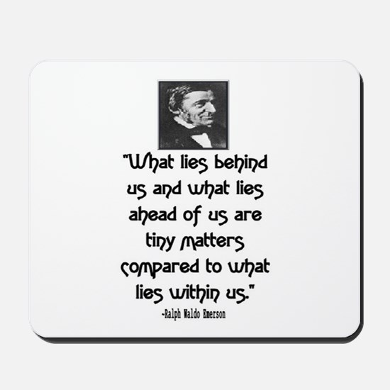 EMERSON - WHAT LIES WITHIN US. Mousepad