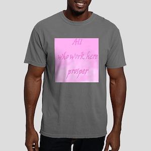 Allwhoworkherepinklt Mens Comfort Colors Shirt
