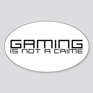 Gaming is not a crime (v2) Oval Sticker