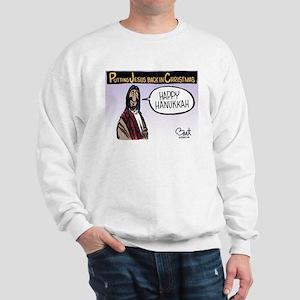 Putting Jesus back in Christmas Sweatshirt