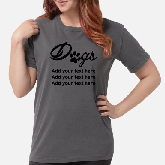 custom add text dogs p Womens Comfort Colors Shirt