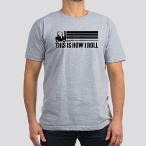 This Is How I Roll Forklift Men's Fitted T-Shirt (