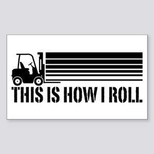 This Is How I Roll Forklift Sticker (Rectangle)