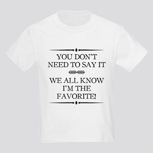 I'm The Favorite T-Shirt