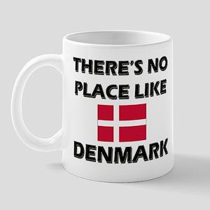There Is No Place Like Denmark Mug