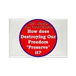 Preserve Freedom Rectangle Magnet