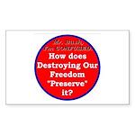 Preserve Freedom Rectangle Sticker