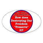 Preserve Freedom Oval Sticker