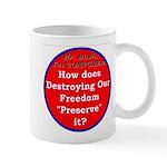 Preserve Freedom Mug
