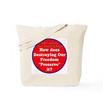 Preserve Freedom Tote Bag