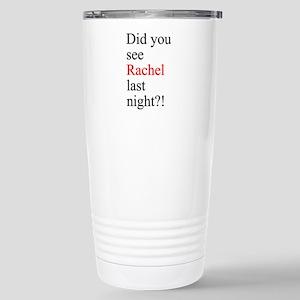 Rachel Fan 16 oz Stainless Steel Travel Mug