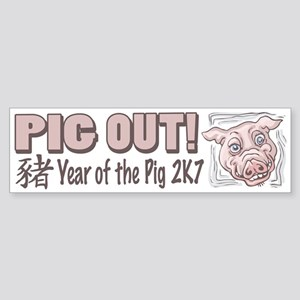 Pig Out Year of the Pig Bumper Sticker