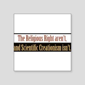 "religiousrightarentbs Square Sticker 3"" x 3"""