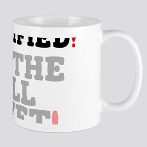 STULTIFIED - NOT THE FULL TICKET! Mugs