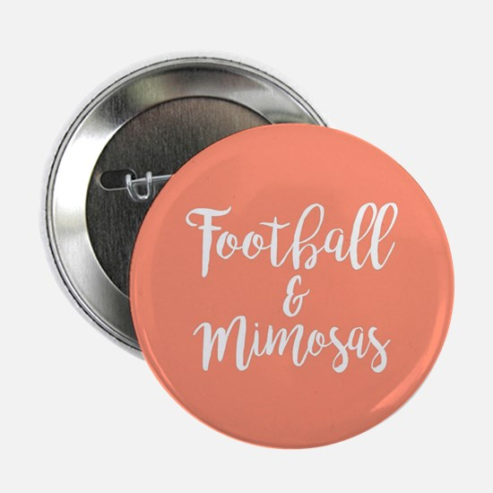 """Football and Mimosas 2.25"""" Button"""
