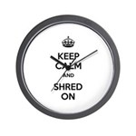 Keep Calm Shred On Wall Clock