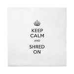 Keep Calm Shred On Queen Duvet