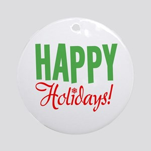 Happy Holidays Christmas Ornament (Round)