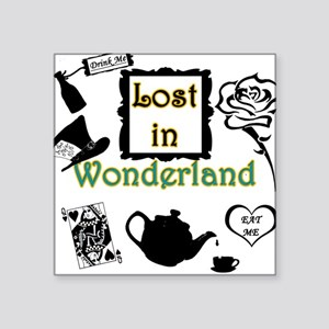 "Lost in Wonderland Square Sticker 3"" x 3"""